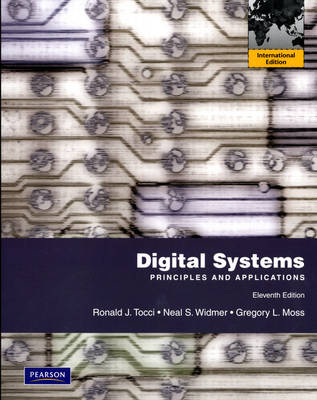 Digital Systems: Principles and Applications: International Edition