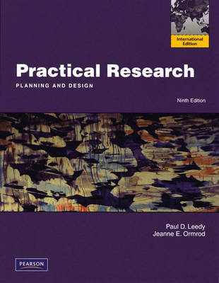 Practical Research: Planning and Design: International Edition