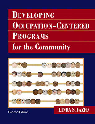 Developing Occupation-Centered Programs for the Community