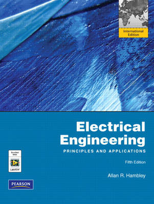 Electrical Engineering: Principles and Applications: International Edition