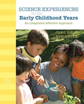 Science Experiences for the Early Childhood Years: An Integrated Affective Approach