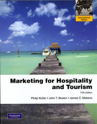 Marketing for Hospitality & Tourism: International Edition