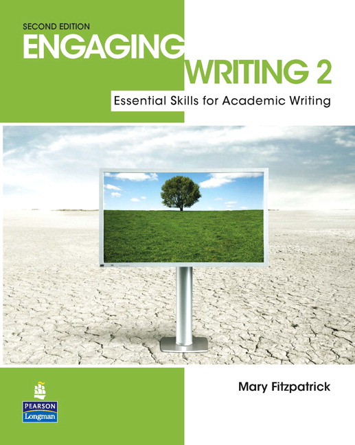 Engaging Writing 2: Essential Skills for Academic Writing