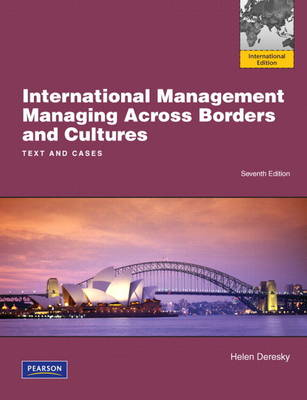 International Management: Managing Across Borders and Cultures, Text and Cases: International Edition