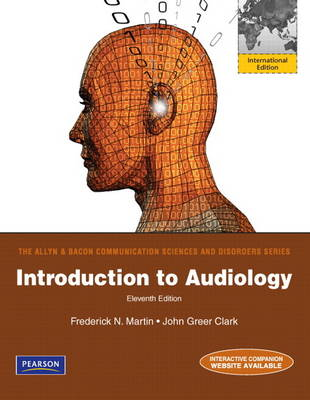 Introduction to Audiology: International Edition