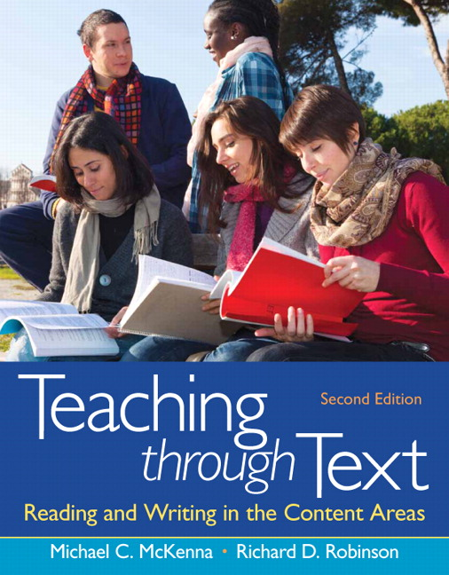 Teaching through Text: Reading and Writing in the Content Areas