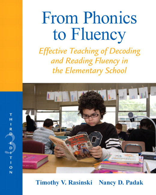 From Phonics to Fluency: Effective Teaching of Decoding and Reading Fluency in the Elementary School