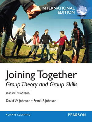 Joining Together: Group Theory and Group Skills: International Edition
