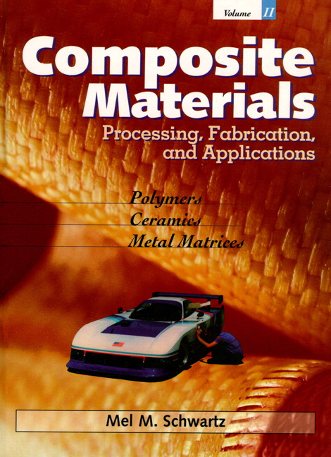 Composite Materials, Vol. II: Processing, Fabrication, and Applications