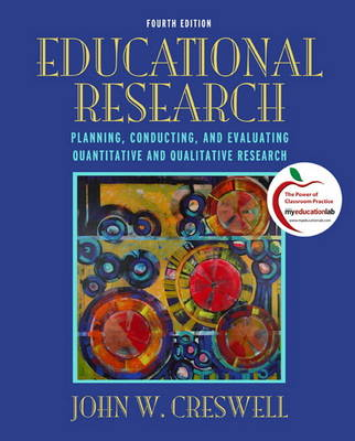Educational Research: Planning, Conducting, and Evaluating Quantitative and Qualitative Research Plus MyEducationLab with Pearson Etext