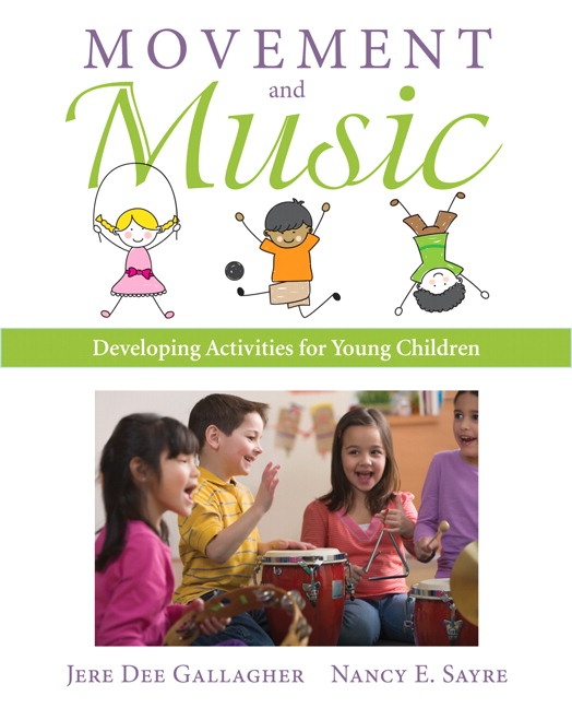 Movement and Music: Developing Activities for Young Children