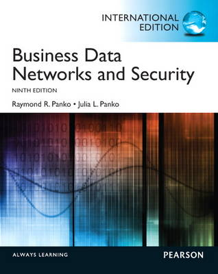 Business Data Networks and Security: International Edition