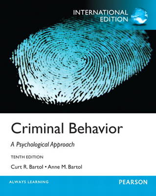 Criminal Behavior: A Psychological Approach: International Edition