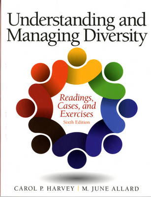 Understanding and Managing Diversity: Readings, Cases and Exercises