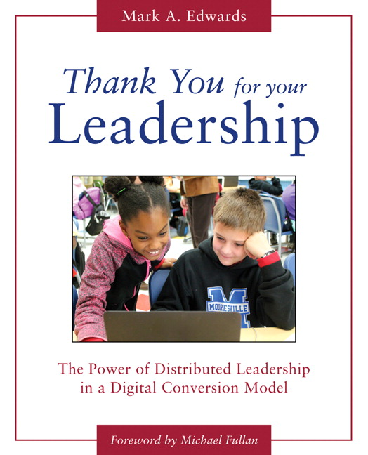 Thank You for Your Leadership: The Power of Distributed Leadership in a Digital Conversion Model