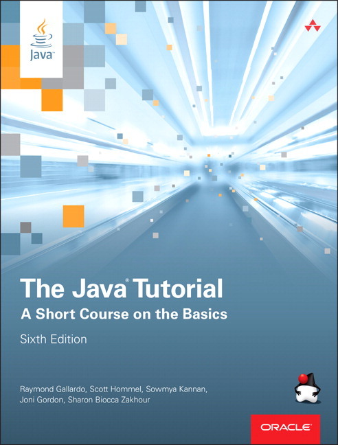 Java Tutorial, The: A Short Course on the Basics