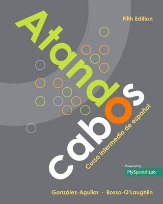 Atando cabos: Curso intermedio de espanol