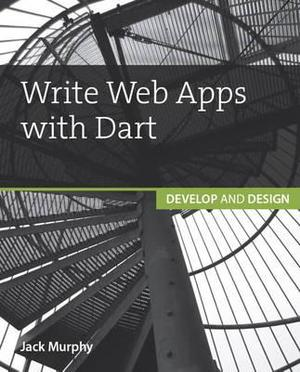 Write Web Apps With Dart