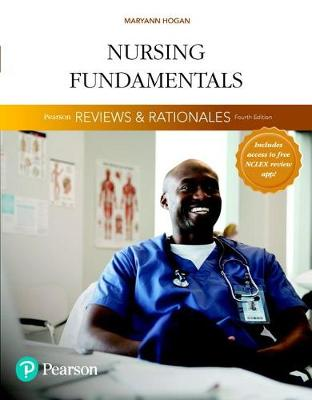 Pearson Reviews & Rationales: Nursing Fundamentals