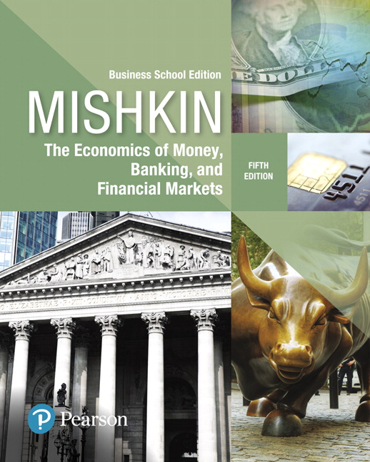Economics of Money, Banking and Financial Markets, The, Business School Edition