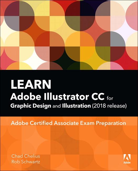 Learn Adobe Illustrator CC for Graphic Design and Illustration (2018 release)