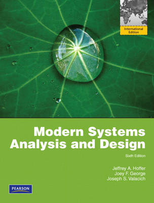 Modern Systems Analysis and Design: Global Edition