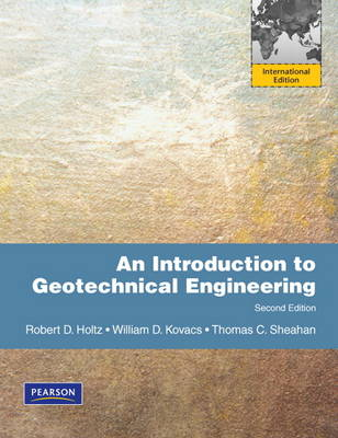 Introduction to Geotechnical Engineering, An: International Edition