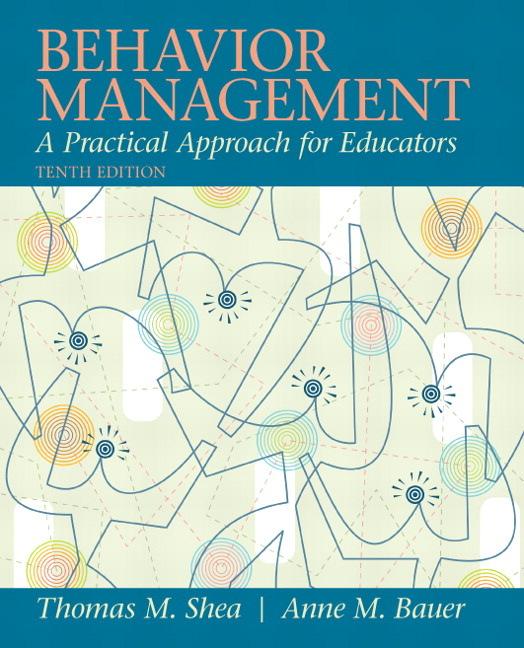 Behavior Management: A Practical Approach for Educators
