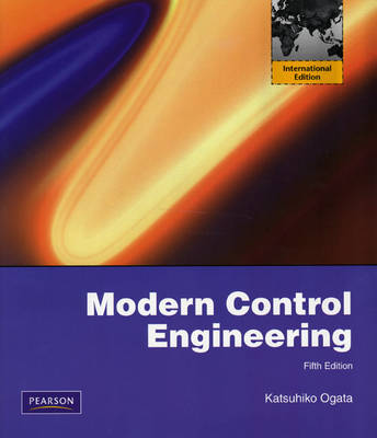 Modern Control Engineering: International Edition
