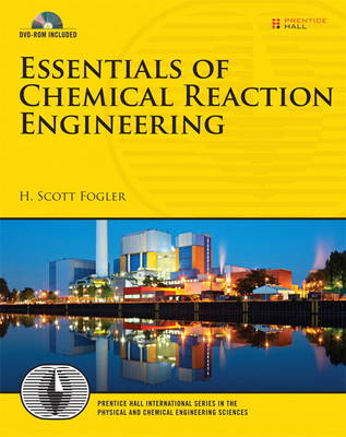 Essentials of Chemical Reaction Engineering: United States Edition