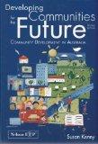 Developing Communities for the Future: Community Development in Australia