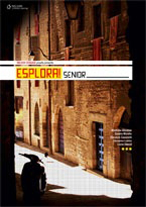 Esplora! Senior: Student Book and Grammar Booklet : Student Book and Grammar Booklet
