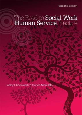 The Road to Social Work and Human Service Practice: An Introductory Text