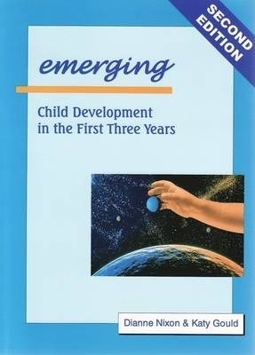 Bundle: Emerging: Child Development in the First Three Years + Exploring: Child Development from 3 to 6 Years and Extending Child Development from 5 to 12 Years