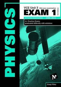 Physics Exam 1 VCE Unit 3