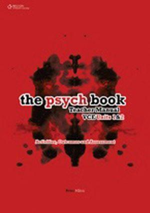 The Psych Book VCE Units 1 and 2 Teacher Manual