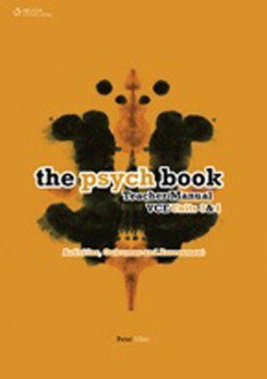 The Psych Book VCE Units 3 and 4 Teacher Manual