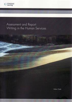 Assessment and Report : Writing in the Human Services