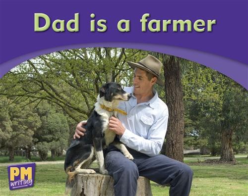 Dad is a farmer