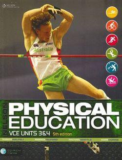 Nelson Physical Education VCE Units 3 & 4 Student Book (Plus CD)