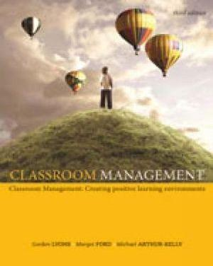 Classroom Management : Creating Positive Learning Environments