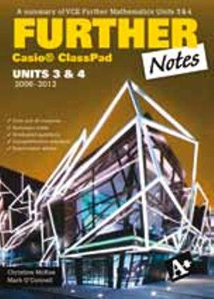 A+ Further Notes with Casio ClassPad VCE Units 3&4