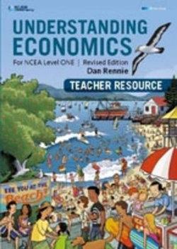 Understanding Economics Year 11 Ncea Level 1 : Teacher Resource