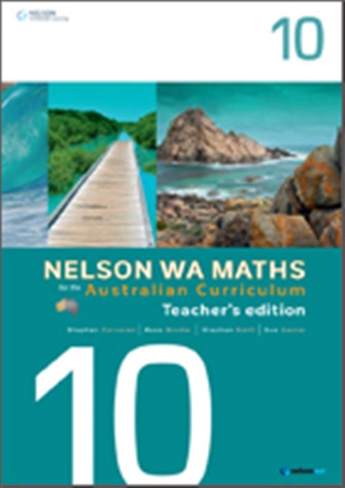 Nelson WA Maths for the Australian Curriculum Year 10 Teacher's Edition