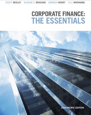 Corporate Finance: The Essentials: Asia-Pacific Edition with Online Stud y Tools