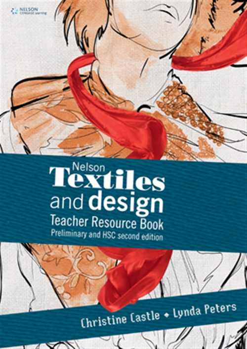 Nelson Textiles and Design Teacher Resource Book Preliminary and HSC