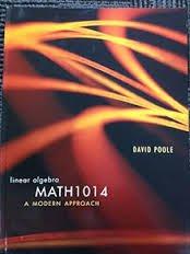 CP0731 MATH1014: Linear Algebra: A Modern Approach