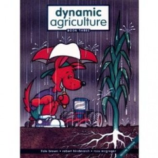 Dynamic Agriculture Book 3