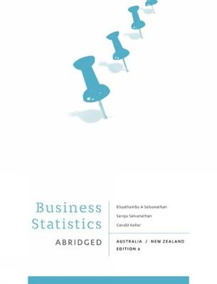 Business Statistics - Abridged: Australia New Zealand with Online Study Tools