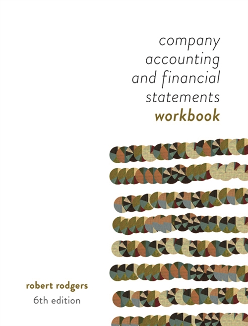Company Accounting and Financial Statements : Australia New Zealand Edition - Workbook